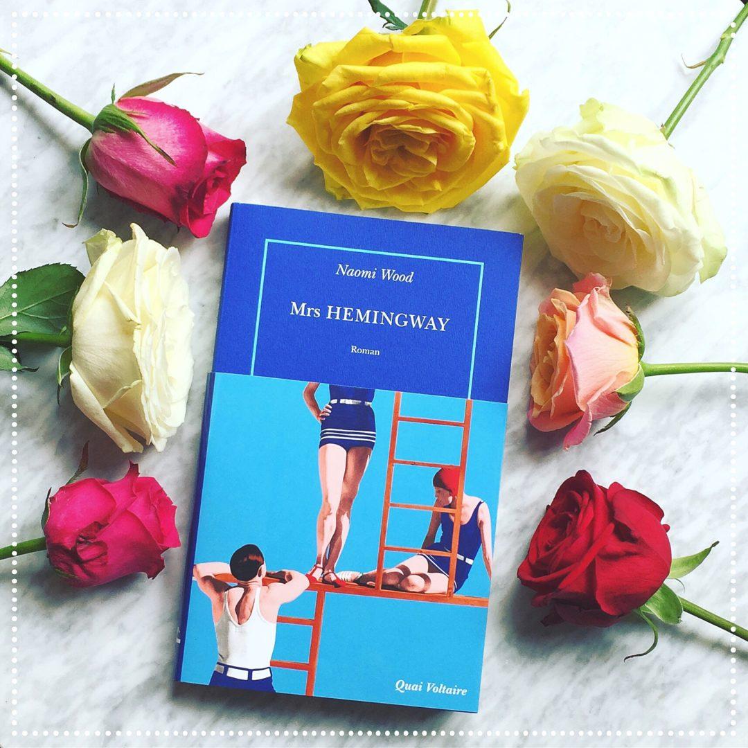 booksnjoy - Mrs. Hemingway, Naomi Wood : la légende racontée par ses femmes, entre dualité et complicité - roman de l'été