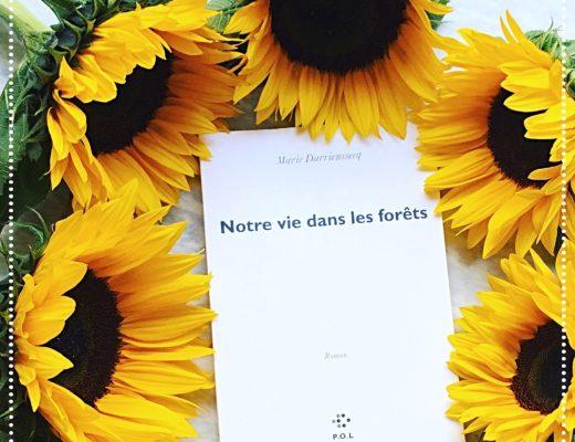 booksnjoy - notre vie dans les forets - marie darrieussecq