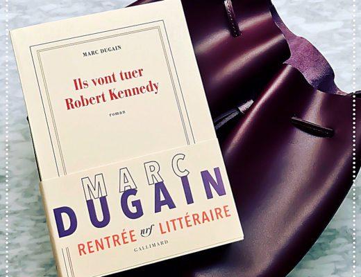 booksnjoy-ils-vont-tuer-robert-kennedy-marc-dugain