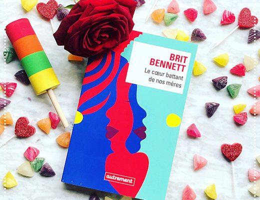 booksnjoy - brit bennett - coeur battant de nos meres