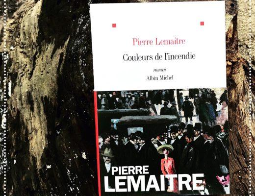 booksnjoy-Couleurs de l'incendie, Pierre Lemaitre : rentrée littéraire d'hiver 2018 (#RL2018)