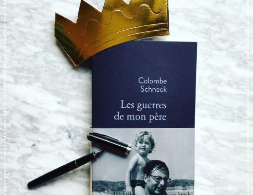 booksnjoy-lLes guerres de mon père, Colombe Schneck : rentrée littéraire d'hiver 2018 (#RL2018)