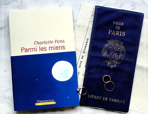 """Parmi les miens, Charlotte Pons : """"Familles, je vous hais"""" (#RL2017)"""