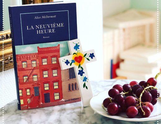 booksnjoy - La neuvième heure, Alice McDermott : rentrée littéraire 2018 (#RL2018)