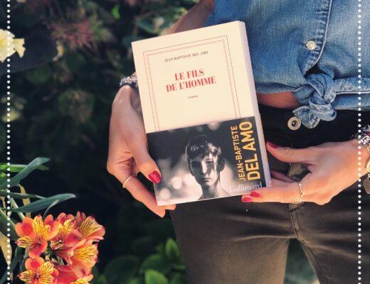 booksnjoy-fils-de-homme-jean-baptiste-del-amo-rentree-litteraire-2021