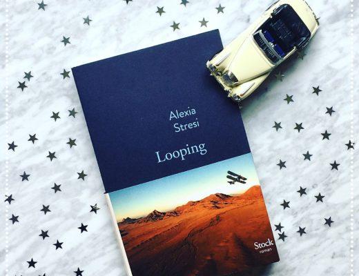 booksnjoy - Looping, Alexia Stresi : Grand Prix de l'Héroïne Madame Figaro 2017