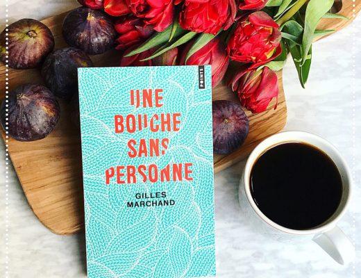 booksnjoy - Une bouche sans personne, Gilles Marchand : le triomphe de l'onirisme et de l'imagination