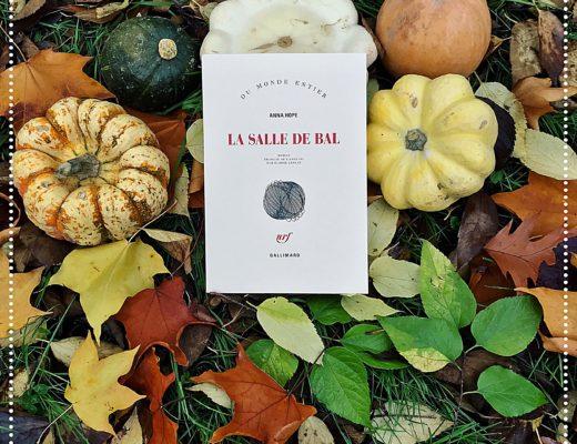 booksnjoy - La salle de bal, Anna Hope : rentrée littéraire 2017 (#RL2017)