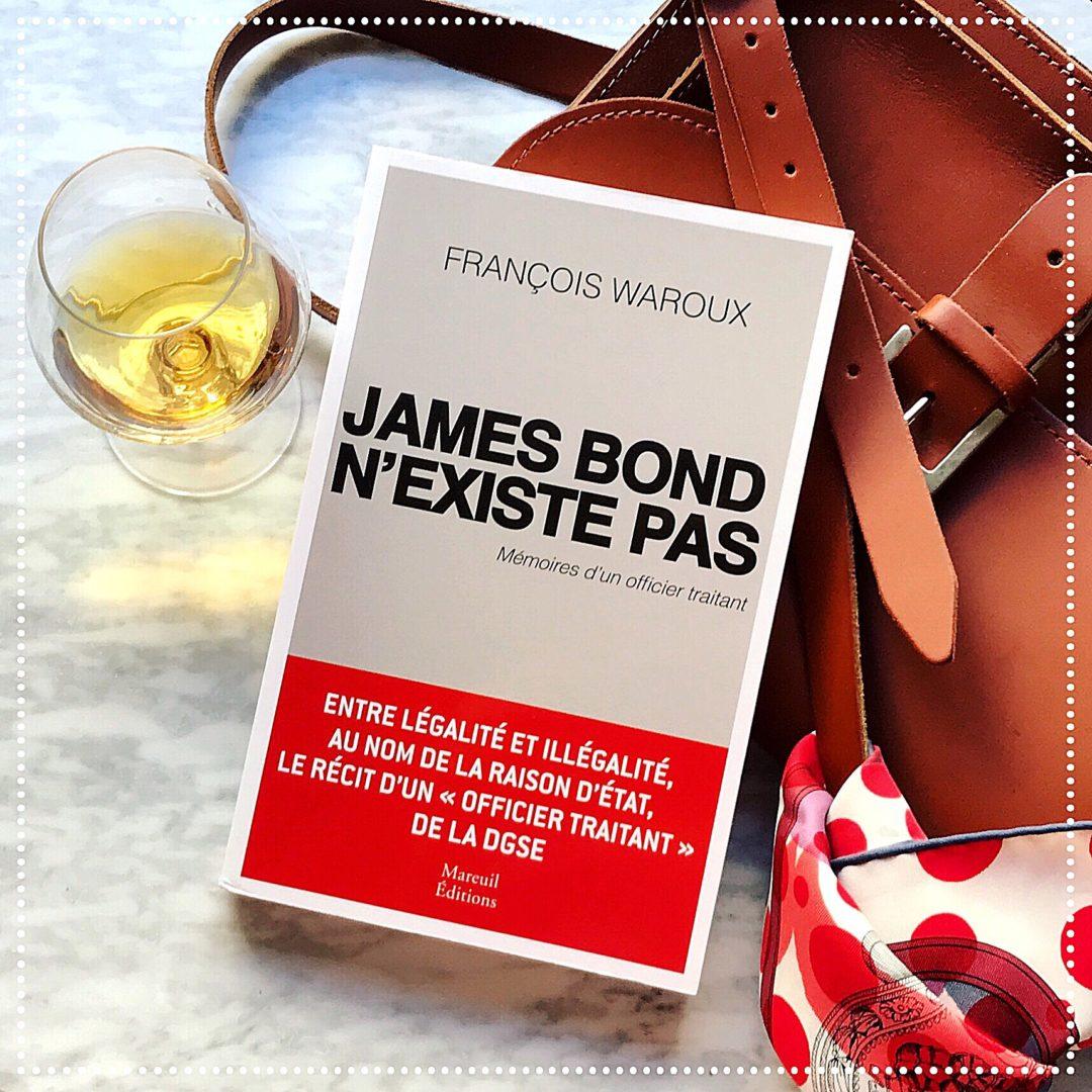 booksnjoy - James Bond n'existe pas, François Waroux : le témoignage d'un agent secret à la retraite