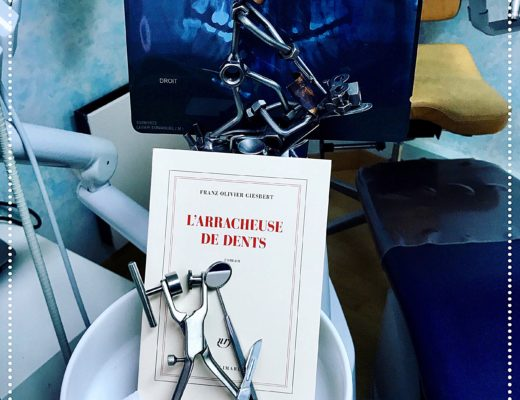 booksnjoy - L'arracheuse de dents, Franz-Olivier Giesbert : les aventures loufoques d'une héroïne truculente