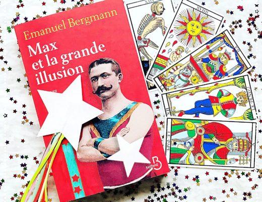 booksnjoy-Max et la grande illusion, Emanuel Bergmann : le pouvoir de l'émerveillement