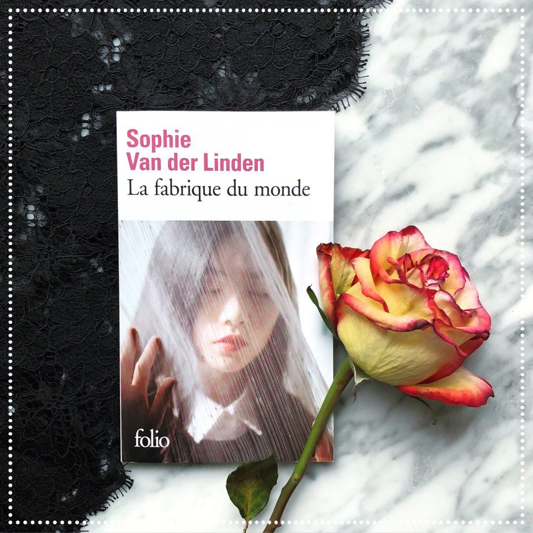 booksnjoy - La fabrique du monde, Sophie Van der Linden : amour fugace, bonheur éphémère...