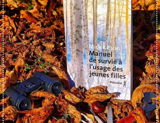 booksnjoy-Manuel de survie à l'usage des jeunes filles, Mick Kitson : rentrée littéraire 2018 - nature writing